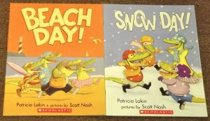 Beach Day and Snow Day by Patricia Lakin and Scott Nash