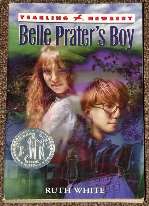 Belle Prater's Boy by Ruth White Newbery Honor Book