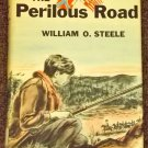 The Perilous Road by William O. Steele and Paul Galdone Civil War