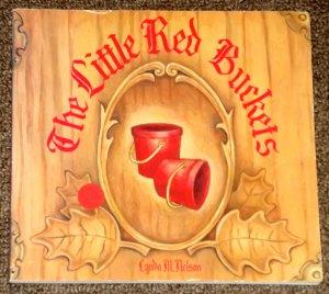 The Little Red Buckets by Lynda M. Nelson