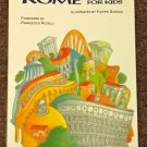 Ancient Rome for Kids by Elisabetta Parisi and Rosaria Punzi 1999
