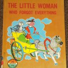The Little Woman Who Forgot Everything by Janet Beattie 1961
