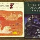 Tchaikovsky Discovers America and The Nutcracker