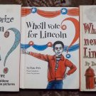 3 books What's the prize Lincoln Who'll vote for Lincoln Dale Fife, Paul Galdone