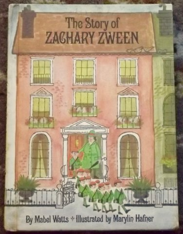 The Story of Zachary Zween by Mabel Watts Parents' Magazine Press 1967