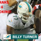 BILLY TURNER 2014 MIAMI DOLPHINS FOOTBALL CARD