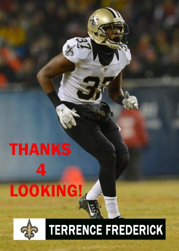TERRENCE FREDERICK 2014 NEW ORLEANS SAINTS FOOTBALL CARD