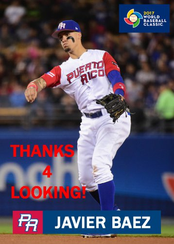 Javier Baez 2017 Team Puerto Rico World Baseball Classic Card