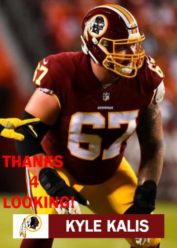 san francisco c44d4 b4fda KYLE KALIS 2017 WASHINGTON REDSKINS FOOTBALL CARD