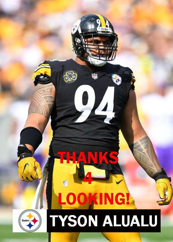 outlet store 416c0 bc3fc TYSON ALUALU 2017 PITTSBURGH STEELERS FOOTBALL CARD