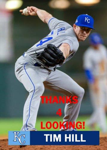 Tim Hill 2018 Kansas City Royals Baseball Card