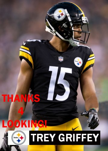 best service aeac6 68ceb TREY GRIFFEY 2018 PITTSBURGH STEELERS FOOTBALL CARD