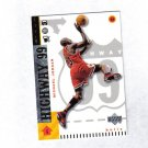 MICHAEL JORDAN 98-99 UPPER DECK HIGHWAY 99 #290