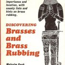 DISCOVERING BRASSES & BRASS RUBBING REVISED EDITION