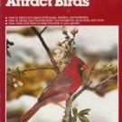 HOW TO ATTRACT BIRDS Chevron Ortho