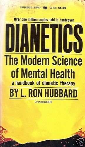 DIANETICS THE MODERN SCIENCE OF MENTAL HEALTH