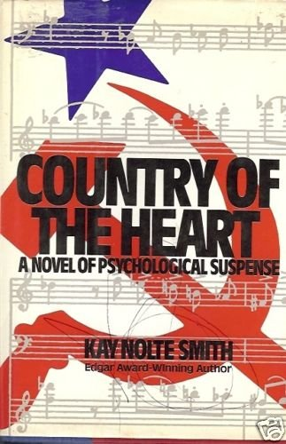 COUNTRY OF THE HEART A NOVEL OF PSYCHOLOGICAL SUSPENSE