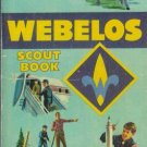 WEBELOS SCOUT BOOK By Boy Scouts of America 1973