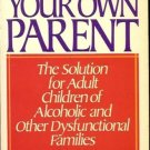 BECOMING YOUR OWN PARENT SOLUTION FOR ADULT CHILDREN