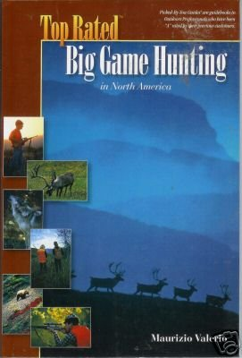 TOP RATED BIG GAME HUNTING in North America By Valerio