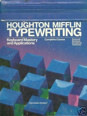 HOUGHTON MIFFLIN TYPEWRITING keyboard mastery and appli