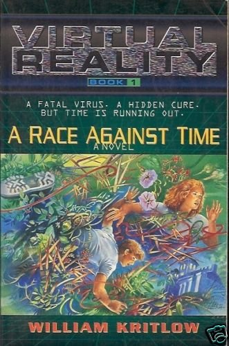 A RACE AGAINST TIME virtual reality book 1 W. Kritlow