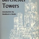 BARCHESTER TOWER BRADFORD A. BOOTH & ANTHONY TROLLOPE
