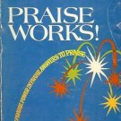PRAISE WORKS! PRISON TO PRAISE POWER IN PRAISE ANSWERS