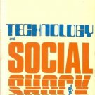 TECHNOLOGY AND SOCIAL SHOCK EDWARD W. LAWLESS