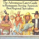 GOODFOOD ADVENTURE EATER'S GUIDE TO RESTAURANTS SERVING