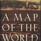 A MAP OF THE WORLD JANE HAMILTON REMOVED ALL DOUBT THAT