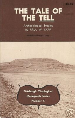 THE TALE OF THE TELL archaeological studies By Lapp