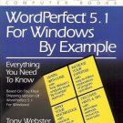 WORDPERFECT 5.1 FOR WINDOWS BY EXAMPLE Webster