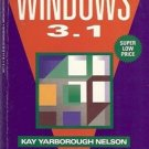 FRIENDLY WINDOWS 3.1 By Kay Yarborough Nelson