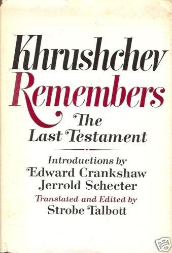 KHRUSHCHEV REMEMBERS THE LAST TESTAMENT
