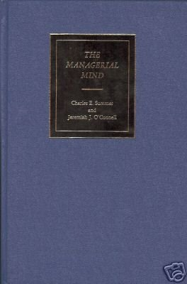 THE MANAGERIAL MIND By C. E. Summer and J. J. O'Connell