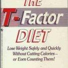 THE T-FACTOR DIET By Martin Katahan, Ph. D.