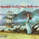 THE REMARKABLE WORLD OF FRANCES BARKLEY: 1769-1845