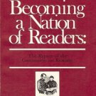 BECOMING A NATION OF READERS  the report of the commiss