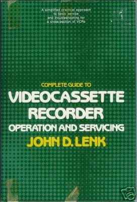 VIDEOCASSETTE RECORDER Operation and Servicing Lenk 83