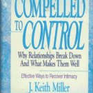 COMPELLED TO CONTROL By Keith Miller