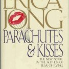 PARACHUTES AND KISSES By Erica Jong