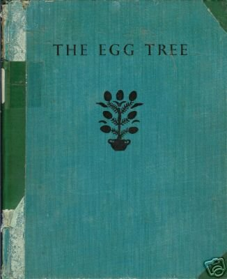 THE EGG TREE story and pictures of Katherine Milhous 50