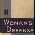 IN WOMAN'S DEFENSE BY MARY INMAN 1940