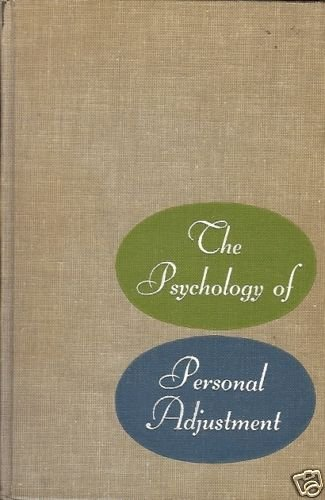 THE PSYCHOLOGY OF PERSONAL ADJUSTMENT
