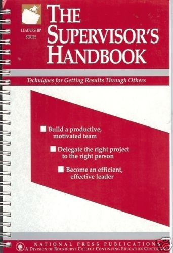 THE SUPERVISOR'S HANDBOOK techniques for getting result