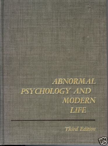 ABNORMAL PSYCHOLOGY AND MODERN LIFE third edition