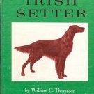 THE IRISH SETTER By William C. Thompsom