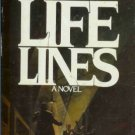 LIFE LINES A NOVEL By Joseph Viertel