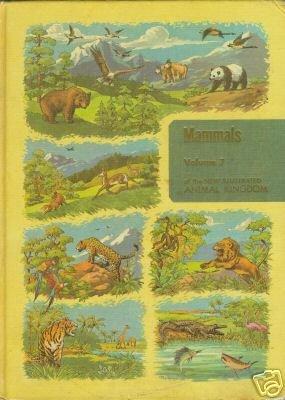 MAMMALS volume 7 of the new illustrated animal kingdom